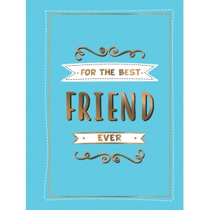 For The Best Friend