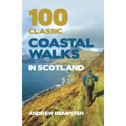 100 Classic Coastal Walks Scotland