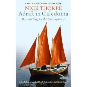 Adrift In Caledonia - Nick Thorpe