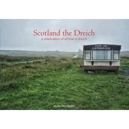 Scotland The Dreich