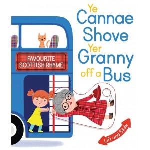 Ye Cannae Shove Yer Granny