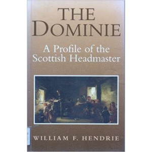 The Dominie - William Hendrie
