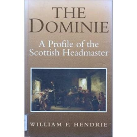 The Dominie - William Hendrie